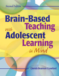 Brain-Based Teaching With Adolescent Learning in Mind by Glenda Beamon Crawford image