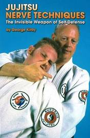 Jujitsu Nerve Techniques: The Invisible Weapon of Self-Defense by George Kirby image