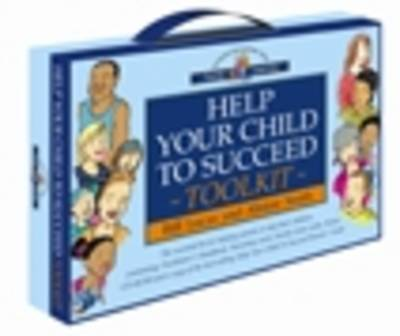 Help Your Child to Succeed Toolkit: The Essential Kit for Helping Parents to Help Their Children by Alistair Smith image