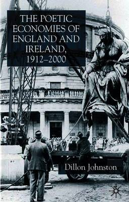 The Poetic Economists of England and Ireland 1912-2000 by D. Johnston image