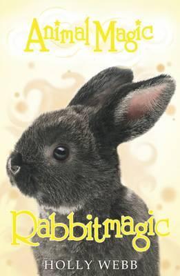 Rabbitmagic by Holly Webb
