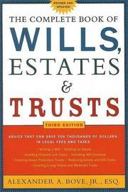Complete Book of Wills, Estates and Trusts by Alexander Bove
