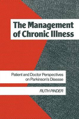The Management of Parkinson's Disease by Ruth Pinder