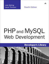 PHP and MySQL Web Development by Laura Thomson image