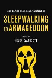 Sleepwalking To Armageddon