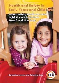 Health and Safety in Early Years and Childcare by Bernadina Laverty