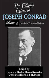 The Collected Letters of Joseph Conrad Nine Volume Set by Joseph Conrad