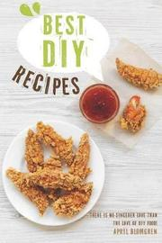 Best DIY Recipes by April Blomgren