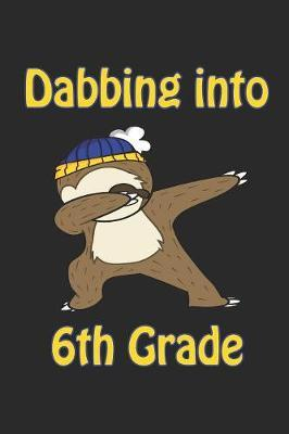Dabbing Into 6th Grade by Family Cutey