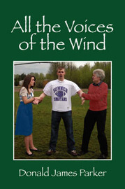 All the Voices of the Wind by Donald James Parker image