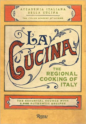 La Cucina: The Traditional Home Cooking of Italy by Italian Academy of Cuisine image