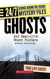 Ghosts: And Real-Life Ghost Hunters by Prof Michael Teitelbaum image