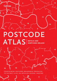 Postcode Atlas of Britain and Northern Ireland by Collins Maps