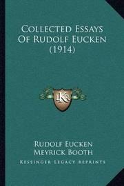 Collected Essays of Rudolf Eucken (1914) by Rudolf Eucken