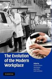 The Evolution of the Modern Workplace