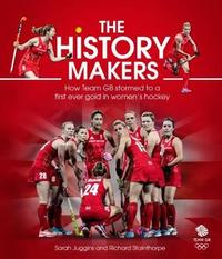 The History Makers by Sarah Juggins image