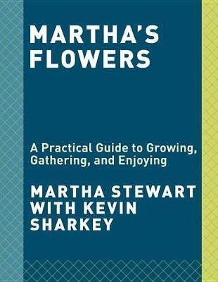 Martha's Flowers by Martha Stewart image
