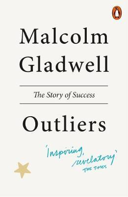 Outliers: The Story of Success by Malcolm Gladwell image