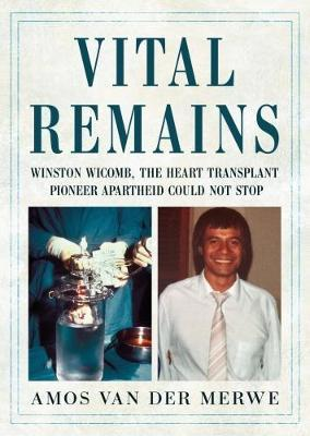Vital Remains by Winston Wicomb image