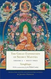 The Great Exposition of Secret Mantra, Volume Two by Dalai Lama