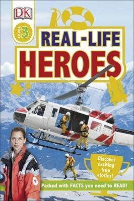 Real Life Heroes by James Buckley