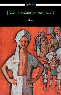 Kim (with an Introduction by A. L. Rowse) by Rudyard Kipling