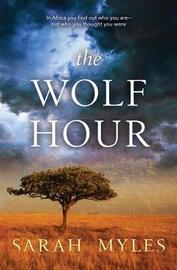 The Wolf Hour by Sarah Myles image