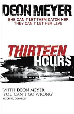Thirteen Hours by Deon Meyer image