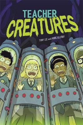 EDGE: Bandit Graphics: Teacher Creatures by Tony Lee image
