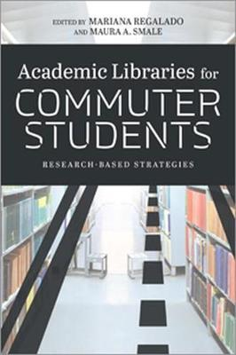 Academic Libraries for Commuter Students by Mariana Regalado