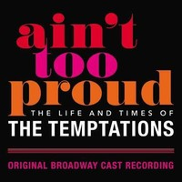 Ain't Too Proud: The Life And Times Of Temptations by The Temptations
