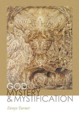 God, Mystery, and Mystification by Denys Turner image