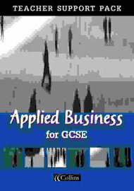 Applied Business for GCSE: Teacher's Resource Pack by Malcolm Surridge