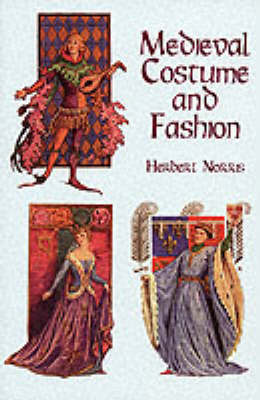 Medieval Costume and Fashion by Herbert Norris image