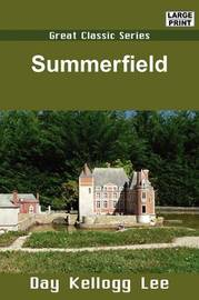 Summerfield by Day Kellogg Lee image