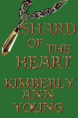 Shard of the Heart by Kimberly A. Young image