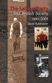 Labour Party and British Society by David Rubinstein image
