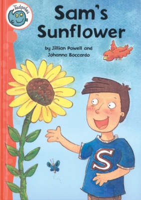 Sam's Sunflower by Jillian Powell