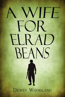 A Wife for Elrad Beans by Dewey Woodland image