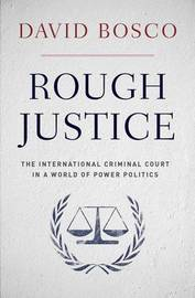 Rough Justice by David L. Bosco