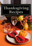 Thanksgiving Recipes by Laura Sommers
