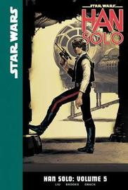 Star Wars Han Solo 5 | Marjorie Liu Book | In-Stock - Buy