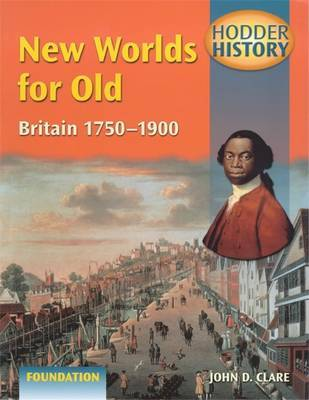 New Worlds for Old by John D Clare