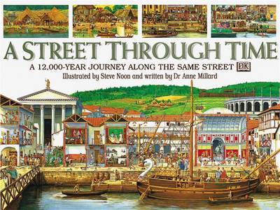 STREET THROUGH TIME 1st Edition - Cased by Anne Millard