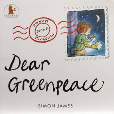 Dear Greenpeace by Simon James image
