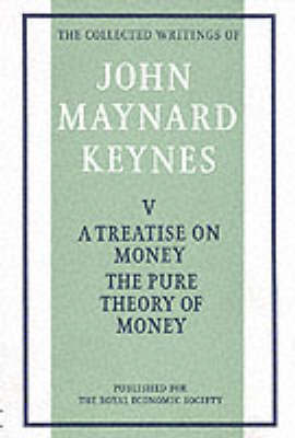 Treatise on Money: v. 1 by John Maynard Keynes image