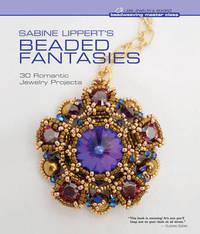 Sabine Lippert's Beaded Fantasies by Sabine Lippert