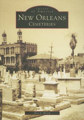 New Orleans Cemeteries by Eric J Brock image