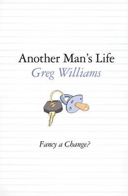Another Man's Life by Greg Williams image