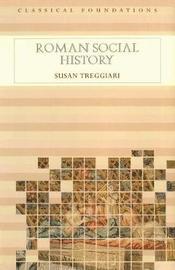 Roman Social History by Susan Treggiari
